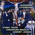 CD Litvinovsky Alexander. Stabat Mater. Concertino-Barocco. Consort Lessons
